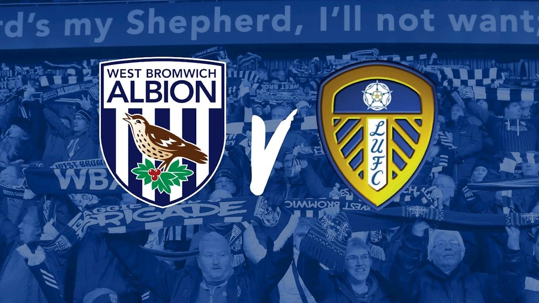 Leeds vs West Bromwich Prediction H2H Sportpesa Midweek Jackpot Prediction